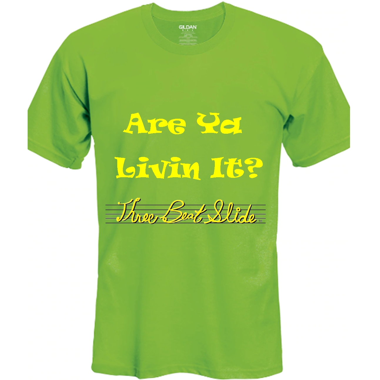 Are Ya Livin It T-Shirt